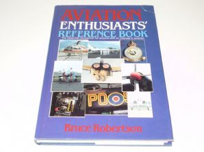 AVIATION ENTHUSIASTS REFERENCE BOOK (Robertson 1989)
